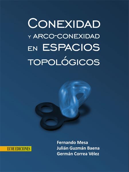 caratula conexidad y arco conexidad en espacios topologicos.ai