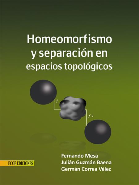 homeomorfismo y separacion en espacios topologicos.ai