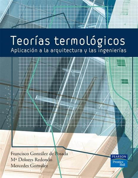 Teorias_termologicas_aplicacion_a_la_arquitectura_y_a_las_ing-Gonzalez_de_Posada_Francisco_y_otros-9788483223635
