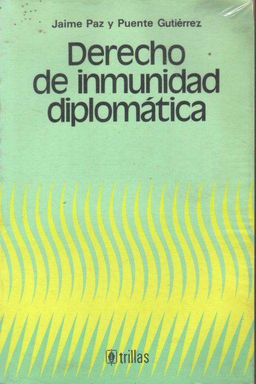 derecho-de-inmunidad-diplomatica-j-paz-y-puente-g-pm0-13077-MLM20070426879_032014-F